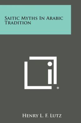 Saitic Myths in Arabic Tradition