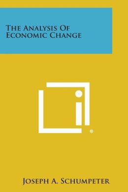 The Analysis of Economic Change