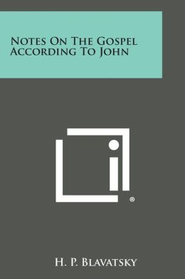 Notes on the Gospel According to John