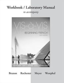 Vis-A-Vis: Beginning French: Workbook/Laboratory Manual