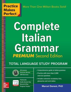 Practice Makes Perfect Complete Italian Grammar