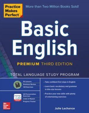 Practice Makes Perfect: Basic English, Premium Third Edition
