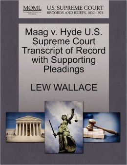 Maag V. Hyde U.S. Supreme Court Transcript Of Record With Supporting Pleadings