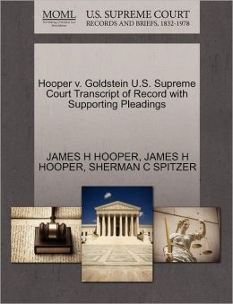 Hooper V. Goldstein U.S. Supreme Court Transcript Of Record With Supporting Pleadings