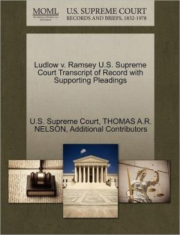 Ludlow v. Ramsey U.S. Supreme Court Transcript of Record with Supporting Pleadings