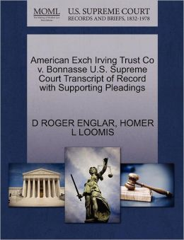 American Exch Irving Trust Co V. Bonnasse U.S. Supreme Court Transcript Of Record With Supporting Pleadings