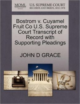 Bostrom V. Cuyamel Fruit Co U.S. Supreme Court Transcript Of Record With Supporting Pleadings