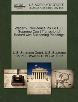 Wager v. Providence Ins Co U.S. Supreme Court Transcript of Record with Supporting Pleadings