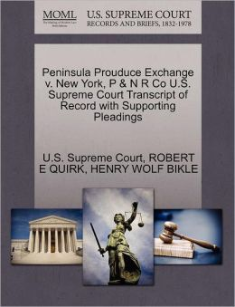 Peninsula Prouduce Exchange v. New York, P & N R Co U.S. Supreme Court Transcript of Record with Supporting Pleadings