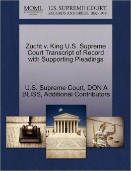 Zucht v. King U.S. Supreme Court Transcript of Record with Supporting Pleadings