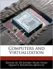 Computers and Virtualization