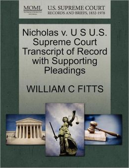 Nicholas V. U S U.S. Supreme Court Transcript Of Record With Supporting Pleadings