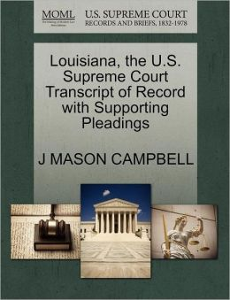 Louisiana, The U.S. Supreme Court Transcript Of Record With Supporting Pleadings