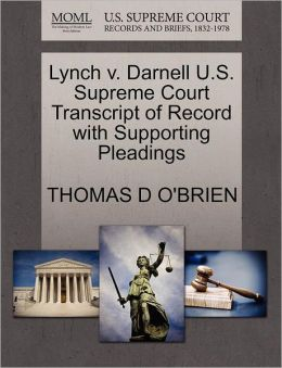 Lynch V. Darnell U.S. Supreme Court Transcript Of Record With Supporting Pleadings