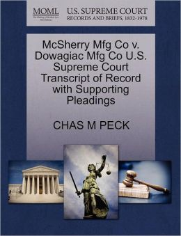 Mcsherry Mfg Co V. Dowagiac Mfg Co U.S. Supreme Court Transcript Of Record With Supporting Pleadings