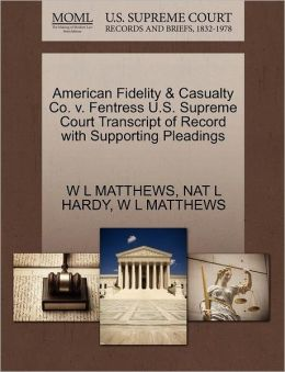 American Fidelity & Casualty Co. V. Fentress U.S. Supreme Court Transcript Of Record With Supporting Pleadings