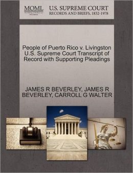 People Of Puerto Rico V. Livingston U.S. Supreme Court Transcript Of Record With Supporting Pleadings