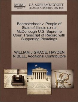Beemsterboer V. People Of State Of Illinois Ex Rel Mcdonough U.S. Supreme Court Transcript Of Record With Supporting Pleadings