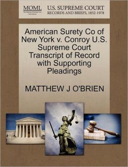 American Surety Co Of New York V. Conroy U.S. Supreme Court Transcript Of Record With Supporting Pleadings