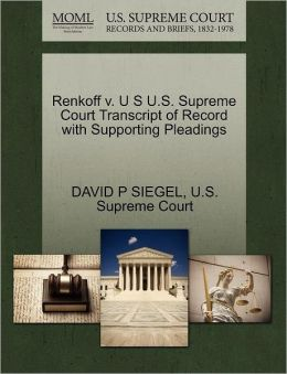 Renkoff v. U S U.S. Supreme Court Transcript of Record with Supporting Pleadings