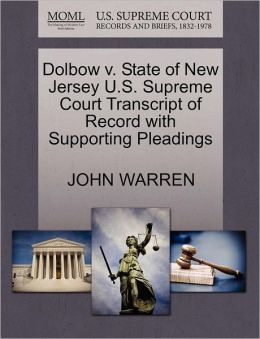 Dolbow V. State Of New Jersey U.S. Supreme Court Transcript Of Record With Supporting Pleadings