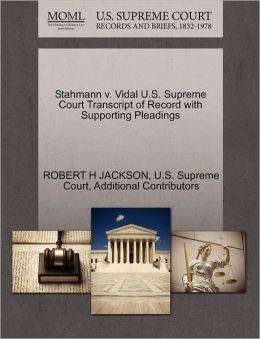 Stahmann v. Vidal U.S. Supreme Court Transcript of Record with Supporting Pleadings