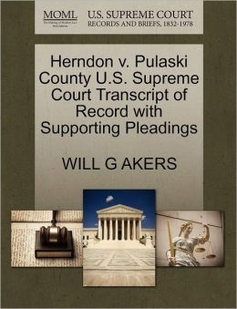 Herndon V. Pulaski County U.S. Supreme Court Transcript Of Record With Supporting Pleadings