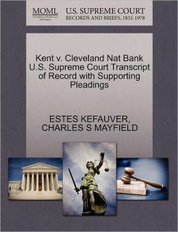 Kent V. Cleveland Nat Bank U.S. Supreme Court Transcript Of Record With Supporting Pleadings