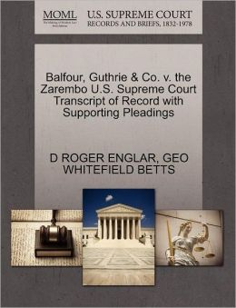 Balfour, Guthrie & Co. V. The Zarembo U.S. Supreme Court Transcript Of Record With Supporting Pleadings