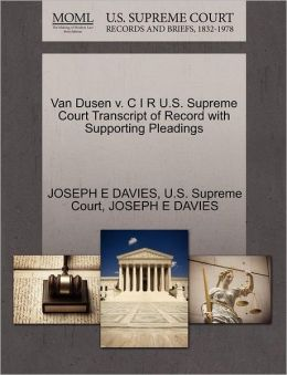 Van Dusen v. C I R U.S. Supreme Court Transcript of Record with Supporting Pleadings