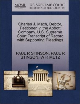 Charles J. Mach, Debtor, Petitioner, V. The Abbott Company. U.S. Supreme Court Transcript Of Record With Supporting Pleadings
