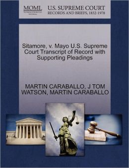 Sitamore, V. Mayo U.S. Supreme Court Transcript Of Record With Supporting Pleadings
