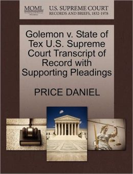 Golemon V. State Of Tex U.S. Supreme Court Transcript Of Record With Supporting Pleadings