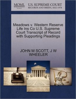 Meadows V. Western Reserve Life Ins Co U.S. Supreme Court Transcript Of Record With Supporting Pleadings