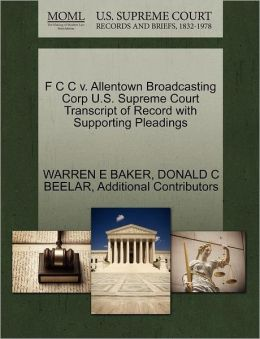 F C C V. Allentown Broadcasting Corp U.S. Supreme Court Transcript Of Record With Supporting Pleadings