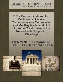 R C A Communications, Inc., Petitioner, V. Federal Communications Commission And Mackay Radio And U.S. Supreme Court Transcript Of Record With Supporting Pleadings