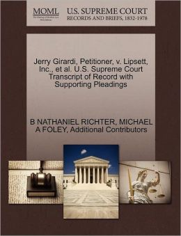 Jerry Girardi, Petitioner, V. Lipsett, Inc., Et Al. U.S. Supreme Court Transcript Of Record With Supporting Pleadings