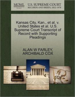 Kansas City, Kan., Et Al. V. United States Et Al. U.S. Supreme Court Transcript Of Record With Supporting Pleadings