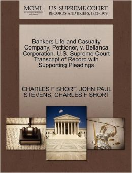 Bankers Life And Casualty Company, Petitioner, V. Bellanca Corporation. U.S. Supreme Court Transcript Of Record With Supporting Pleadings