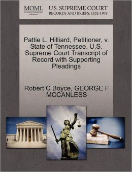 Pattie L. Hilliard, Petitioner, V. State Of Tennessee. U.S. Supreme Court Transcript Of Record With Supporting Pleadings