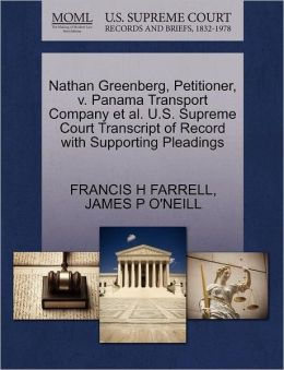 Nathan Greenberg, Petitioner, V. Panama Transport Company Et Al. U.S. Supreme Court Transcript Of Record With Supporting Pleadings