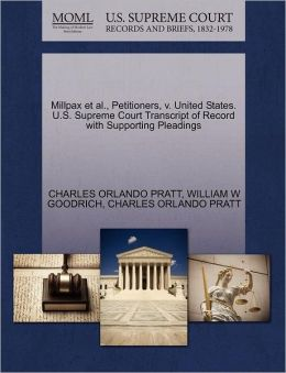 Millpax Et Al., Petitioners, V. United States. U.S. Supreme Court Transcript Of Record With Supporting Pleadings