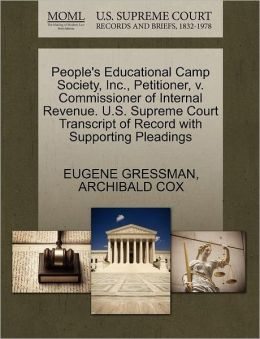People's Educational Camp Society, Inc., Petitioner, V. Commissioner Of Internal Revenue. U.S. Supreme Court Transcript Of Record With Supporting Pleadings