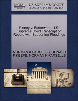 Pinney V. Butterworth U.S. Supreme Court Transcript Of Record With Supporting Pleadings