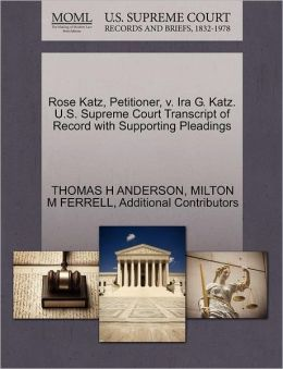 Rose Katz, Petitioner, V. Ira G. Katz. U.S. Supreme Court Transcript Of Record With Supporting Pleadings