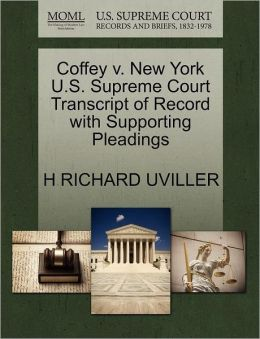 Coffey V. New York U.S. Supreme Court Transcript Of Record With Supporting Pleadings