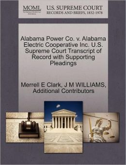 Alabama Power Co. V. Alabama Electric Cooperative Inc. U.S. Supreme Court Transcript Of Record With Supporting Pleadings