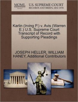 Karlin (Irving P.) V. Avis (Warren E.) U.S. Supreme Court Transcript Of Record With Supporting Pleadings