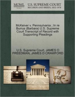 McKeiver v. Pennsylvania ; In re Burrus (Barbara) U.S. Supreme Court Transcript of Record with Supporting Pleadings