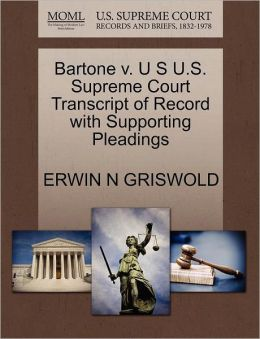 Bartone V. U S U.S. Supreme Court Transcript Of Record With Supporting Pleadings
